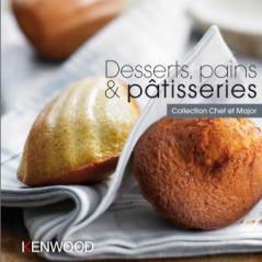 Collection Chef & Major : Desserts, pains & pâtisserie