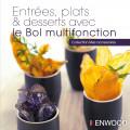 Bol multifonction : Entrées, plats et desserts