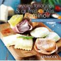 Livre Laminoir : Ravioles, lasagnes & autres pâtes